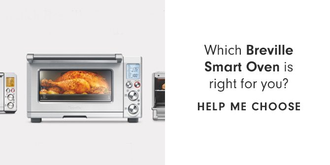 Which Breville Smart Oven is right for you? HELP ME CHOOSE