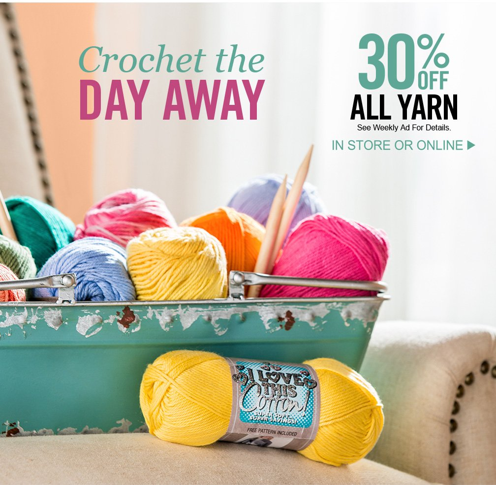 Free Shipping + All Yarn on Sale = 👍 - Hobby Lobby Email