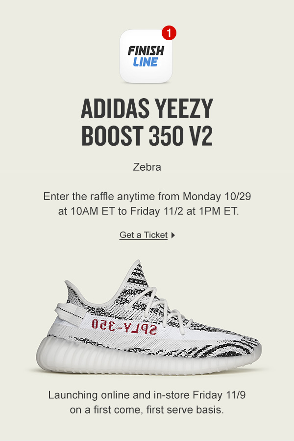 f1ccaccd84ace Your best chance to cop the Yeezy  Zebra  - Finish Line Email Archive
