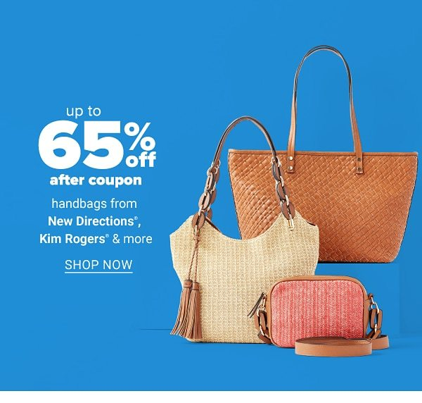 Up to 65% off after coupon handbags from New Directions®, Kim Rogers & more. Shop Now.