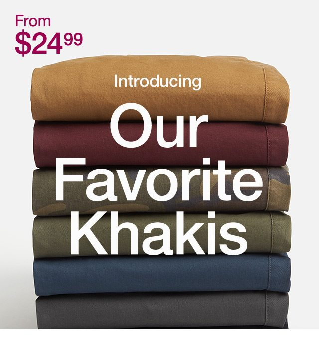 our favorite khakis