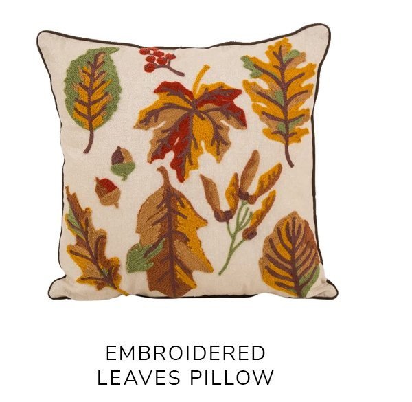 Fall Embroidered Leaves Pillow   SHOP NOW