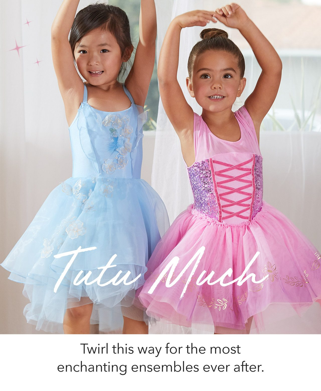 Tutu Much, Twirl this way for the most enchanting ensembles ever after. | Shop Now