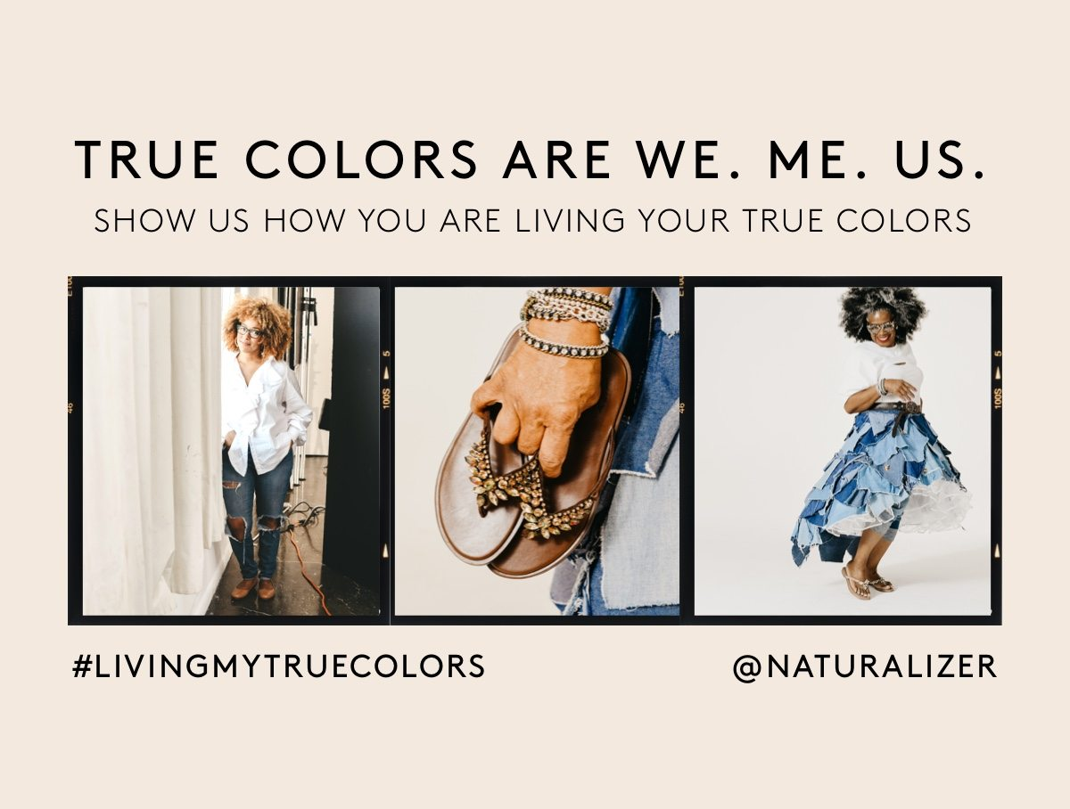 True colors are we. Me. Us. Show us how you are living your true colors #livingmytruecolors @naturalizer
