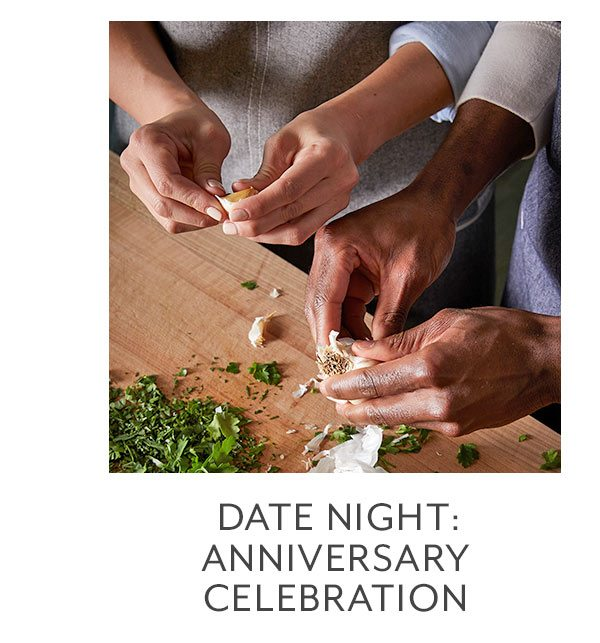 Class: Date Night • Anniversary Celebration