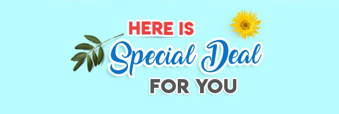 HERE IS SPECIAL DEAL FOR YOU