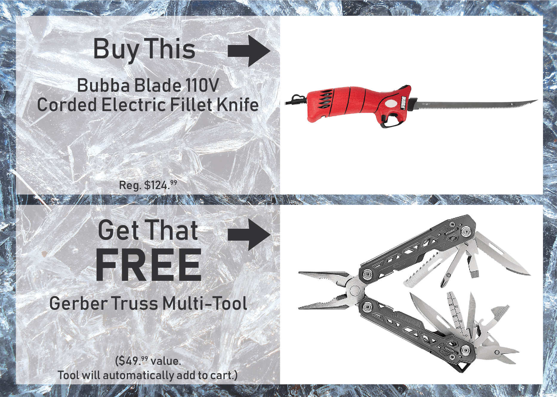 Buy a Bubba Blade 110V Corded Electric Fillet Knife & GET a Gerber Truss Multi-Tool FREE!