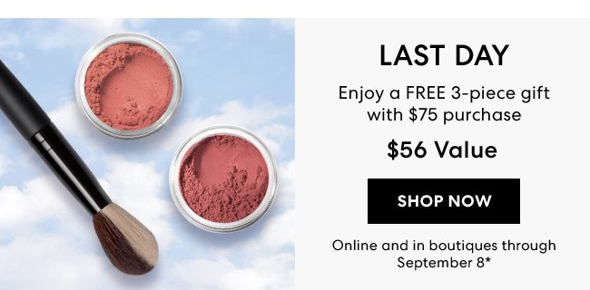 Last Day - Royal Flush - Enjoy a FREE 3-piece gift with $75 purchase - $56 value - Shop Now - Online and in boutiques through September 8*
