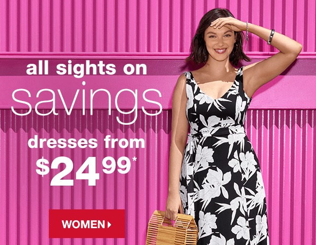 6e1bcbc4a68c All Sights on Savings: Dresses from $24.99* - Shop Women's Dresses