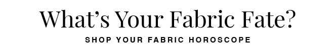 What's Your Fabric Fate?