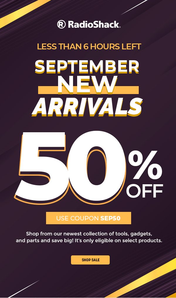 Less than 6 hours left on the September New Arrivals Sale - 50% Off