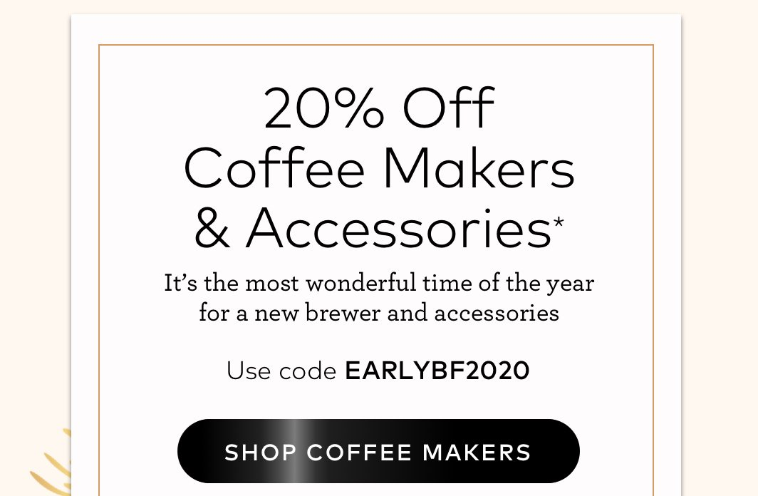 20% off beverages and accessories with Early Black Friday