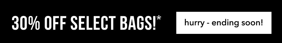 30% off selected bags!*