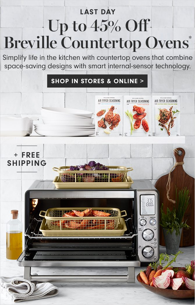 LAST DAY - Up to 45% Off Breville Countertop Ovens* - SHOP IN STORES & ONLINE