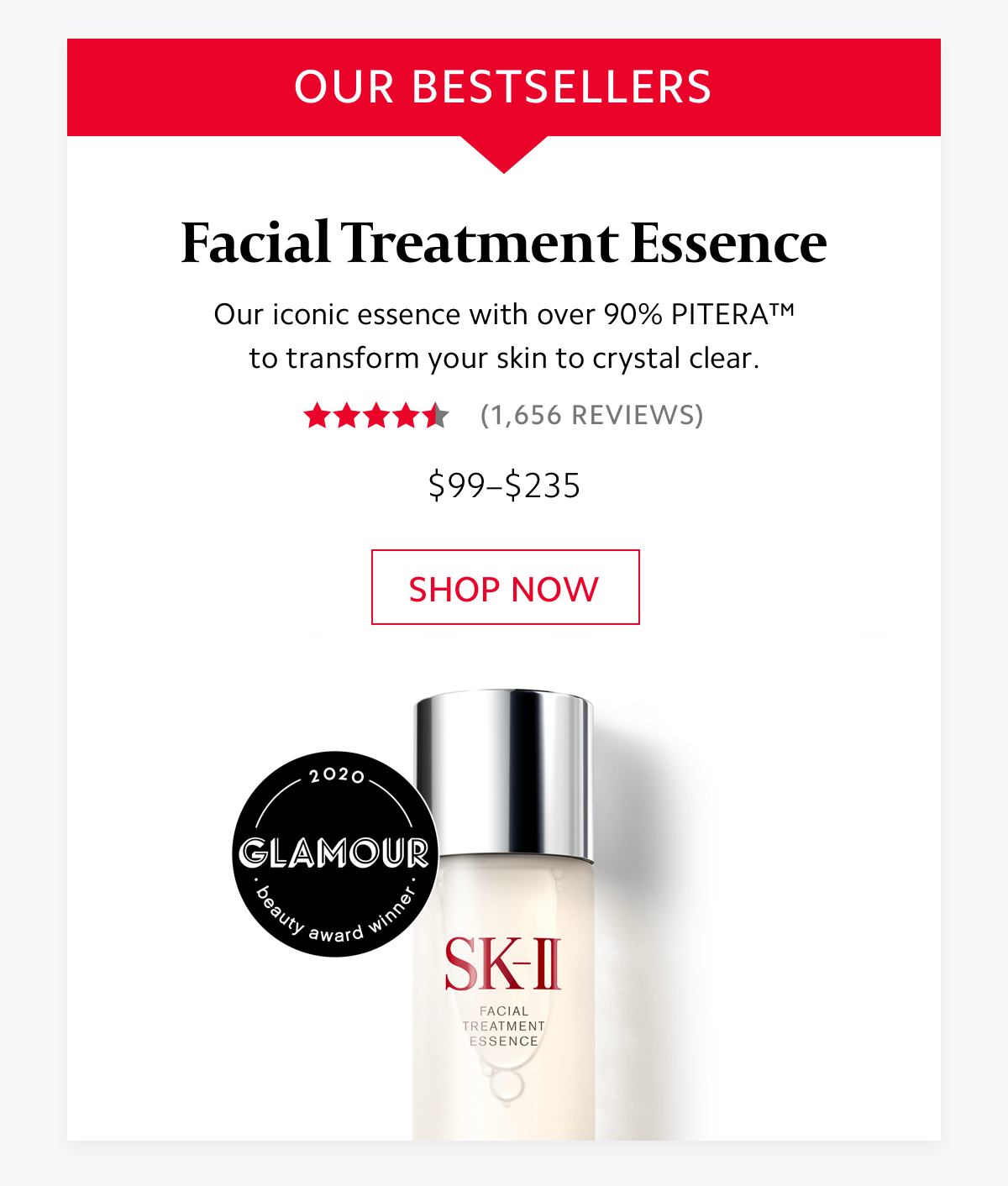 Facial Treatment Essence Our iconic essence with over 90% PITERA™. SHOP NOW