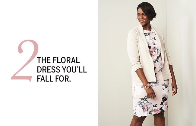 The Love List. 5 pieces we absolutely adore... for Valentine's Day & more. 2. The floral dress you'll fall for.