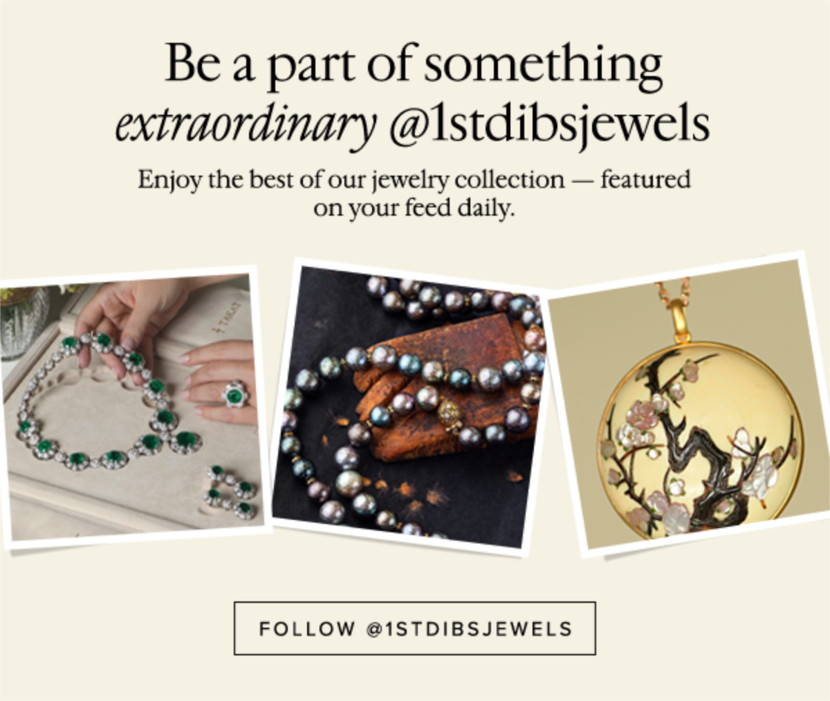 Be a part of something extraordinary @1stdibsjewels