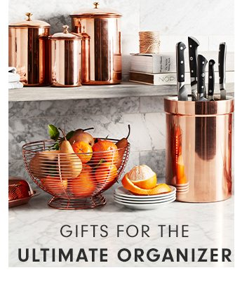 GIFTS FOR THE ULTIMATE ORGANIZER