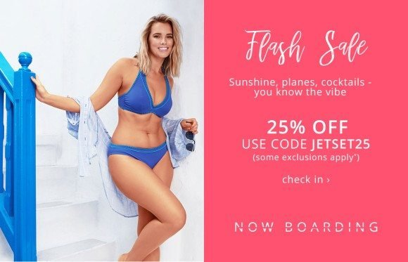 64df07d4b330b Join the jet set with 25% OFF - Figleaves Email Archive