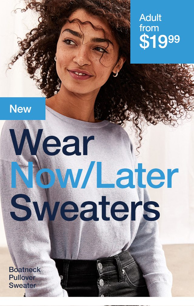 Wear Now/Later Sweaters