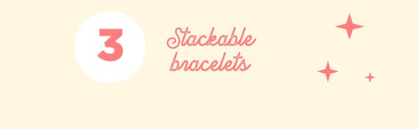 Dawn packs several bracelets to stack on the style when she travels.
