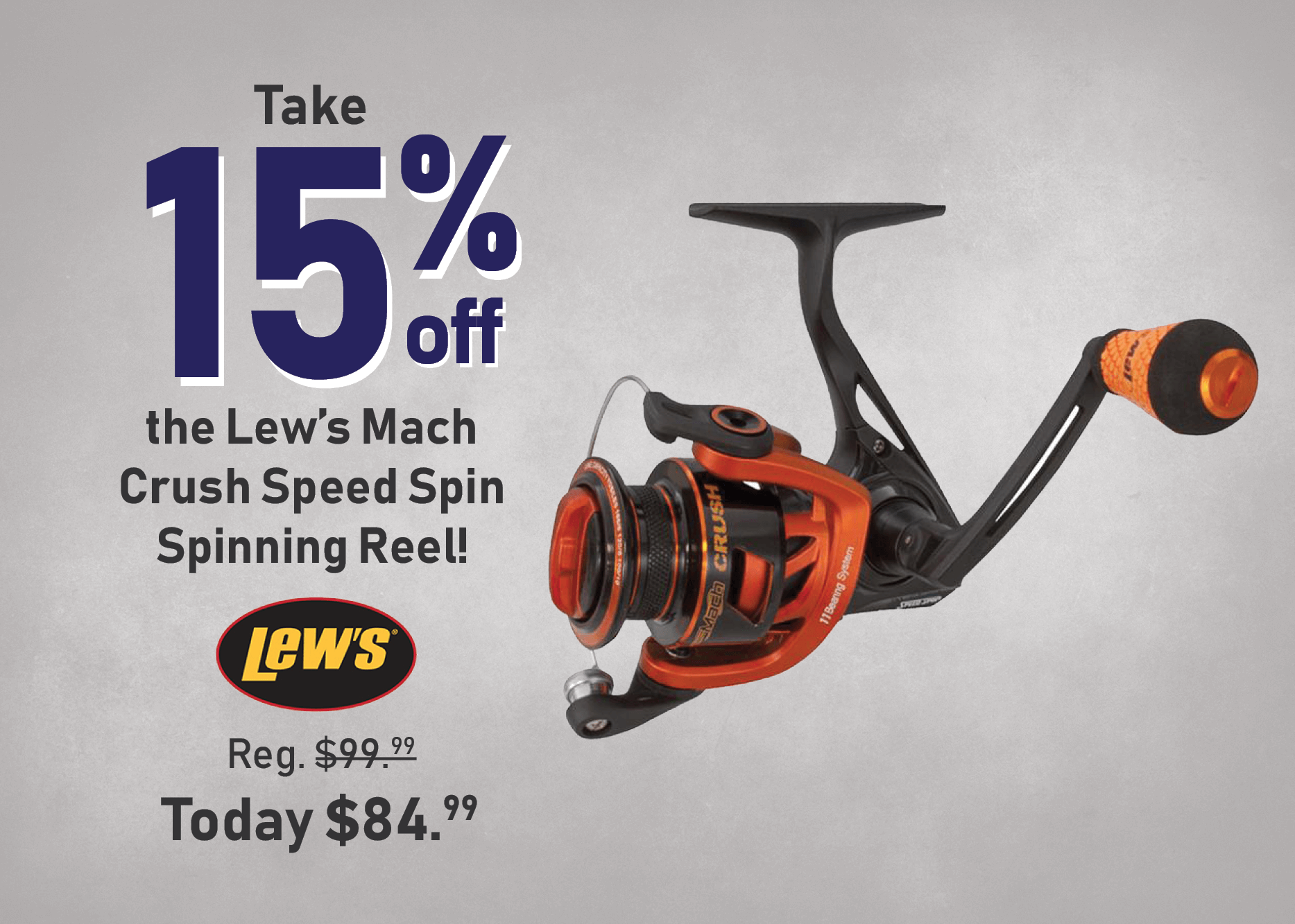 Take 15% off the Lew's Mach Crush Speed Spin Spinning Reel
