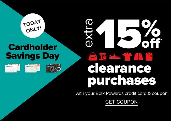 Today only! Cardholder Savings Day - Extra 15% off clearance purchases with your Belk Rewards credit card & coupon. Get Coupon.