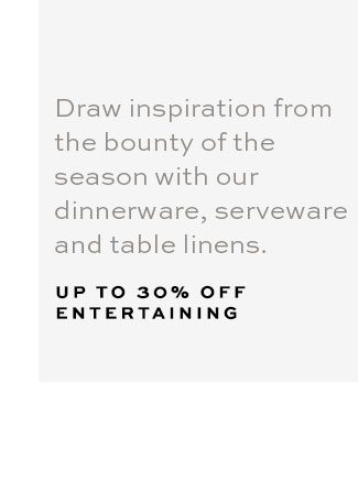 UP TO 30% OFF ENTERTAINING