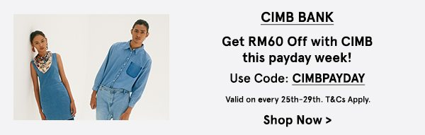 Get RM60 Off with CIMB this payday week!