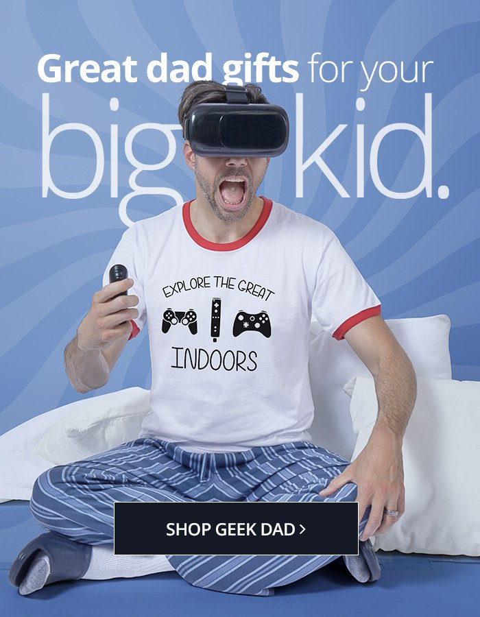 Does your Dad geek out  Shop for his favorite nerdy hobby and more ... afb96ab8e429