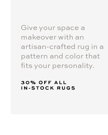 30% OFF IN-STOCK RUGS