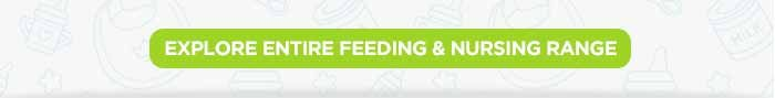 Explore Entire Feeding & Nursing Range