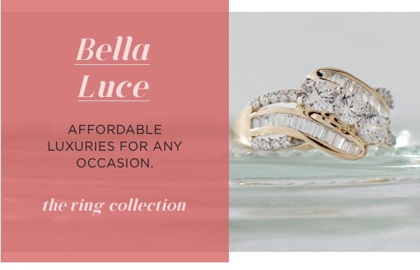 Bella Luce in gold rings