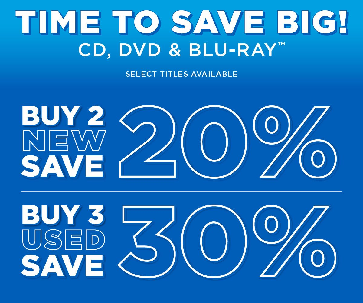 Save 20% or 30% on movies and music