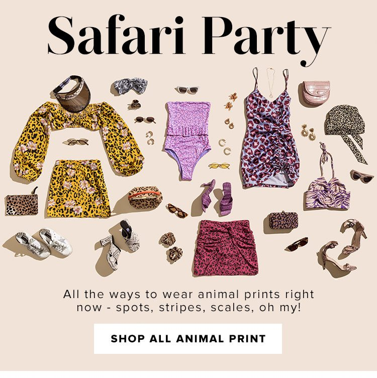 Safari Party. All the ways to wear animal prints right now - spots, stripes, scales, oh my! Shop all animal print.