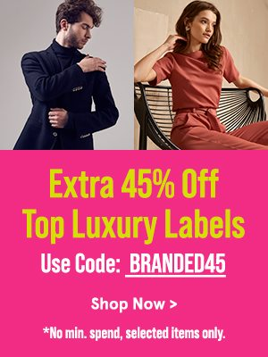 Extra 45% Off Top Luxury Labels