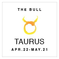 SHOP YOUR TAURUS HOROSCOPE
