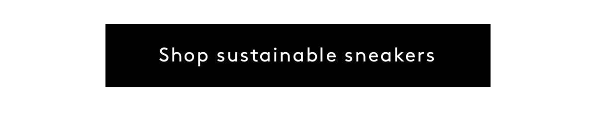 Shop Sustainable Sneakers