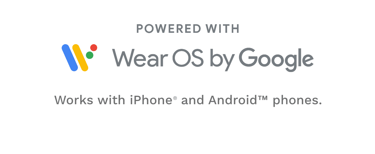 Powered with Wear OS by Google
