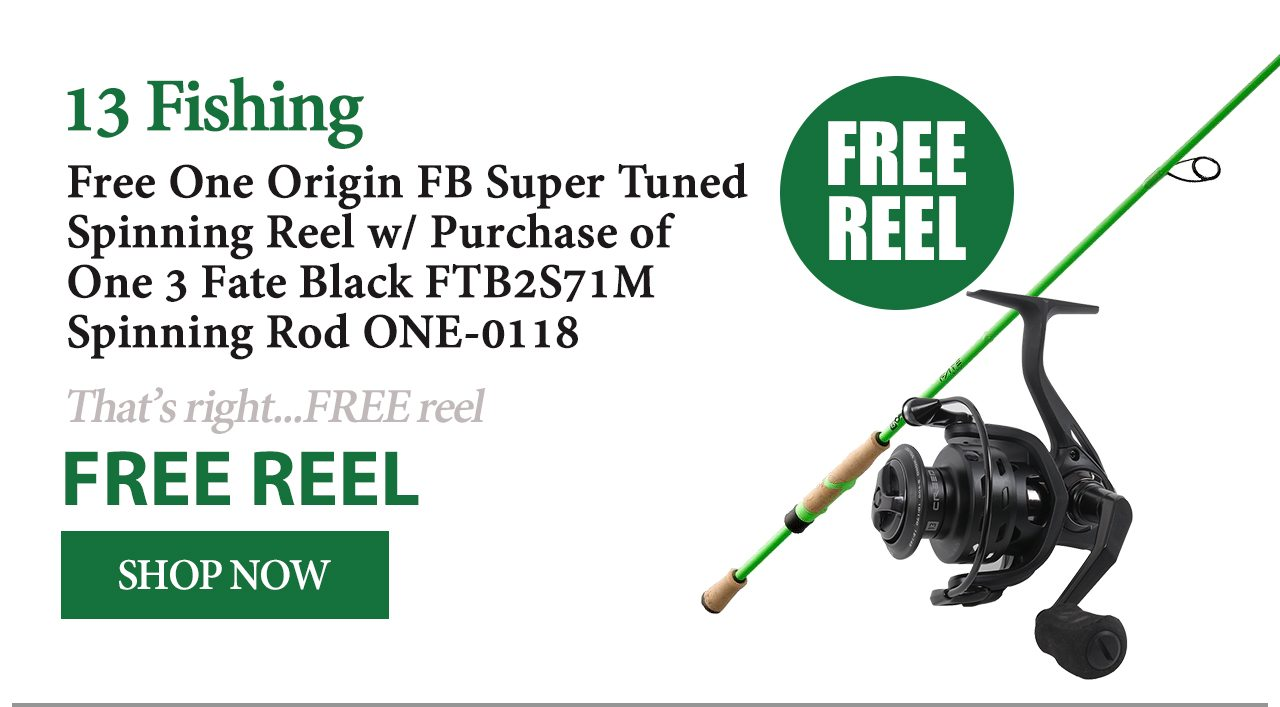 115f8a568ab Free One Origin FB Super Tuned Spinning Reel w/ Purchase of One 3 Fate Black