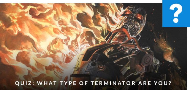 Quiz: What Type of Terminator Are You?
