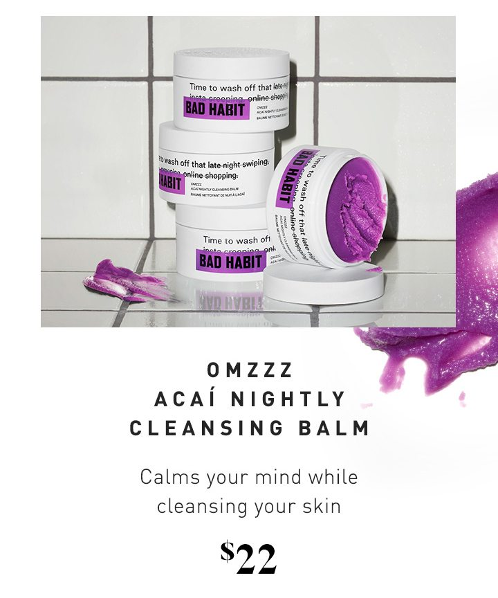 OMZZZ ACAÍ NIGHTLY CLEANSING BALM Calms your mind while cleansing your skin $22