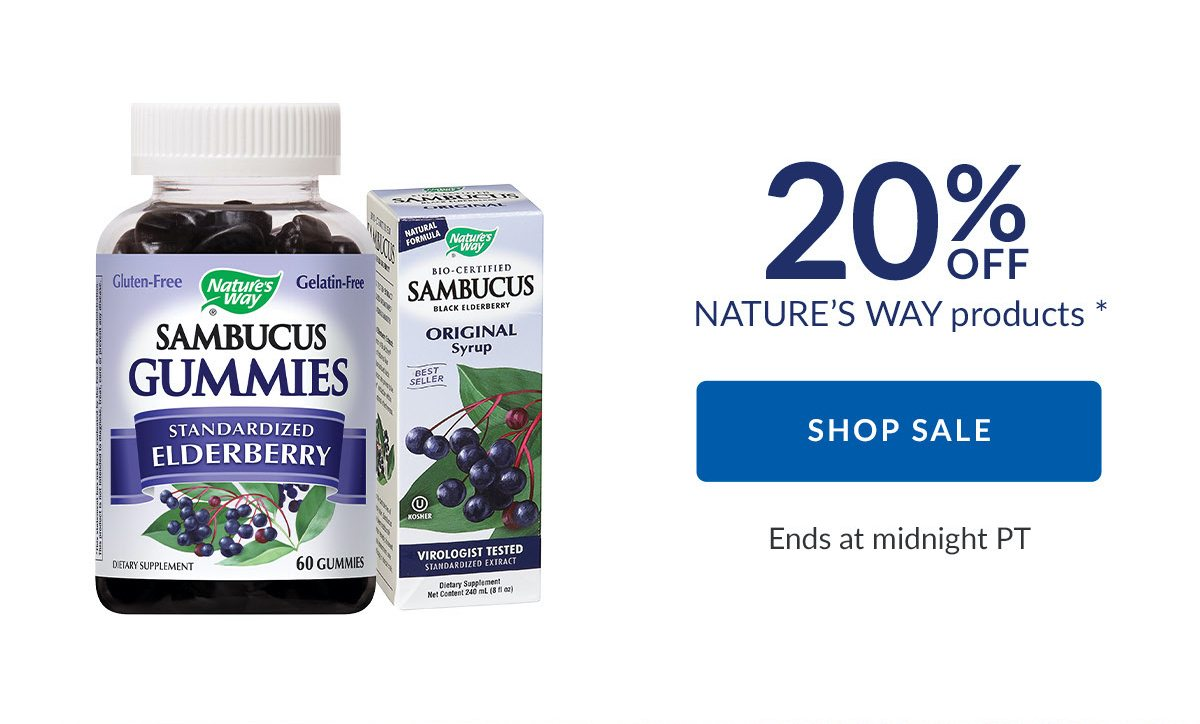 20% OFF NATURE'S WAY products * | SHOP SALE | Ends at midnight PT