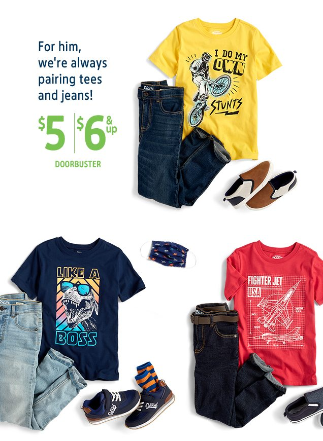 For him, we're always pairing tees and jeans! | $5/$6 & up DOORBUSTER