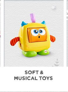 Soft & Musical Toys