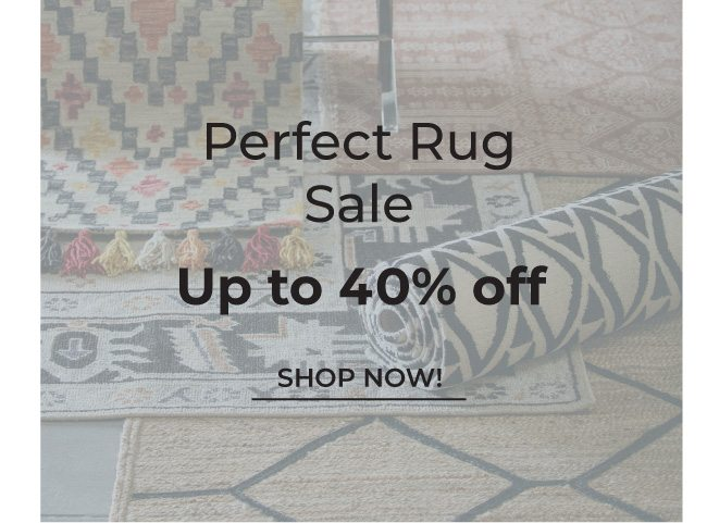 Perfect Rug Sale | Up to 40% Off | Shop Now