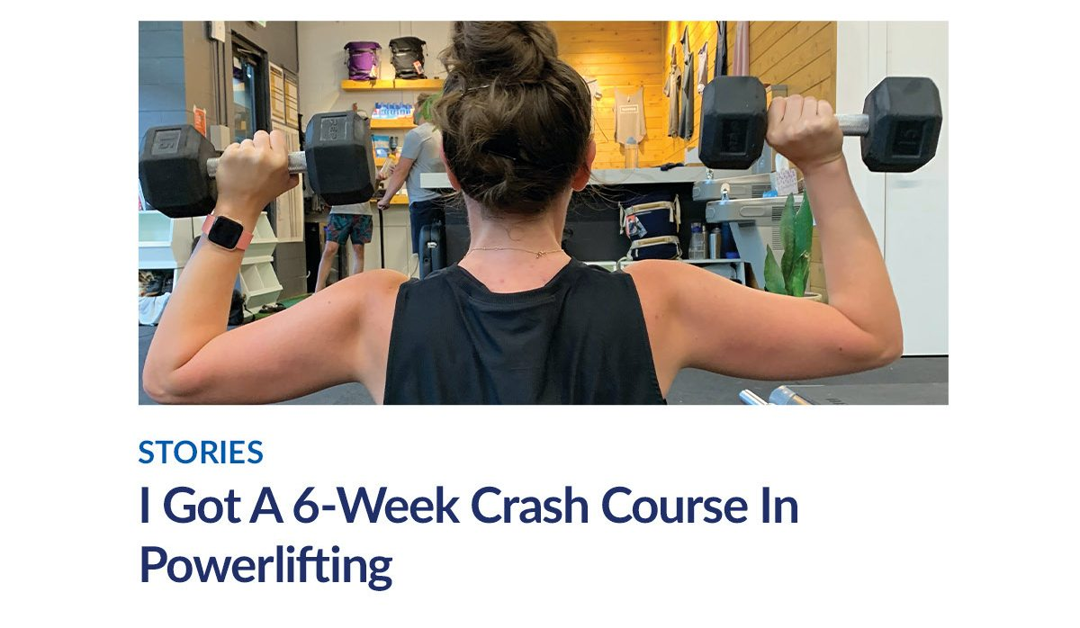 STORIES | I Got A 6-Week Crash Course In Powerlifting