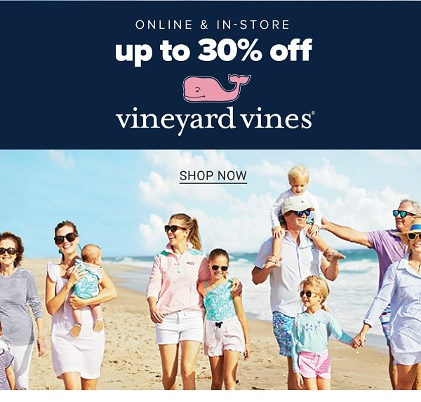 Online & In store - Up to 30% off Vineyard Vines. Shop Now.