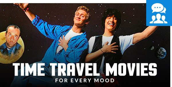 Time Travel Movies for Every Mood