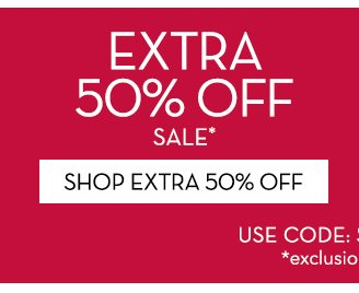 Extra 50% off sale
